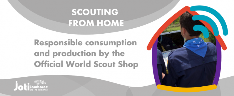 Responsible consumption and production by the Official World Scout Shop